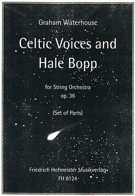 Celtic Voices and Hale Bopp, op. 36 / Stimmen