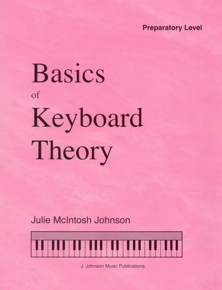 Basics of Keyboard Theory: Preparatory Level (beginner)
