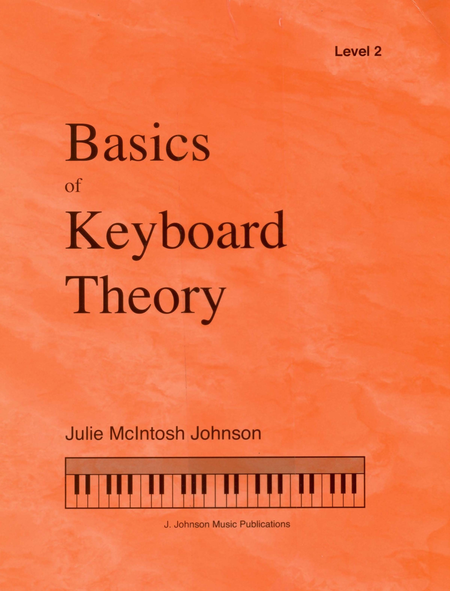 Basics of Keyboard Theory: Level II (advanced beginner)