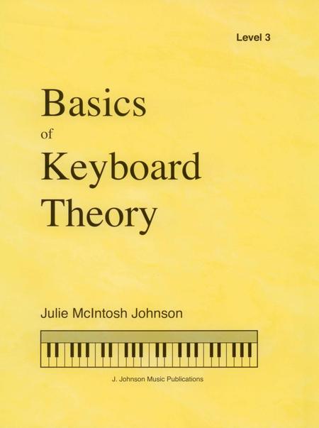 Basics of Keyboard Theory: Level III (early intermediate)