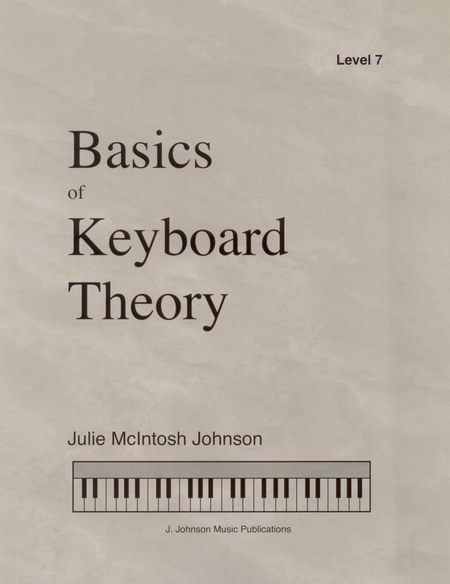 Basics of Keyboard Theory: Level VII (early advanced)