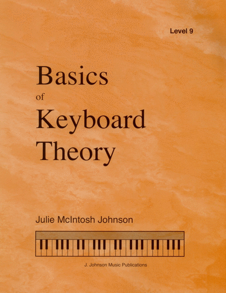 Basics of Keyboard Theory: Level IX (advanced)