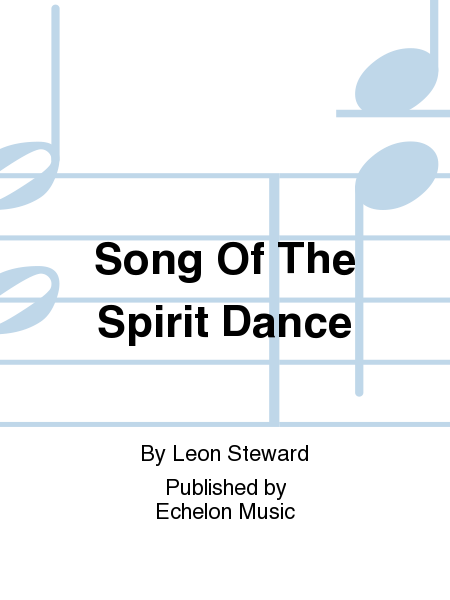 Song Of The Spirit Dance