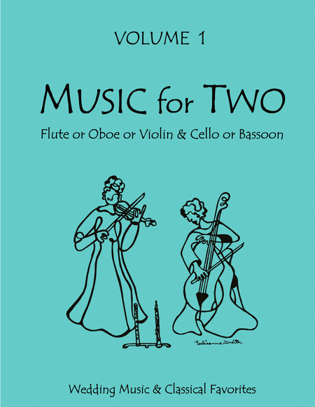 Music for Two, Volume 1 - Flute/Oboe/Violin and Cello/Bassoon