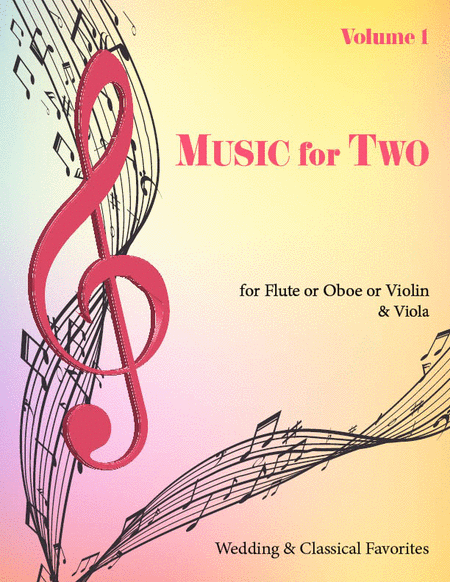 Music for Two, Volume 1 - Flute/Oboe/Violin and Viola