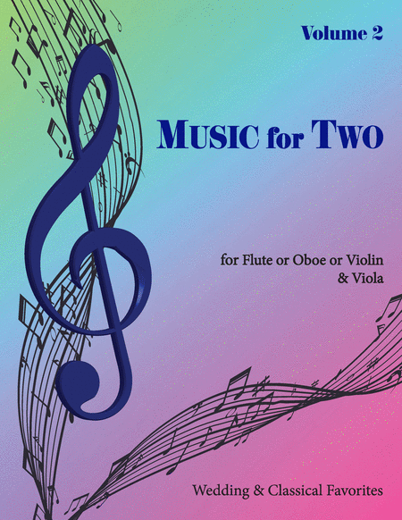 Music for Two, Volume 2 - Flute/Oboe/Violin and Viola