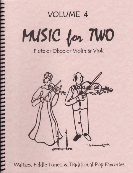 Music for Two, Volume 4 - Flute/Oboe/Violin and Viola