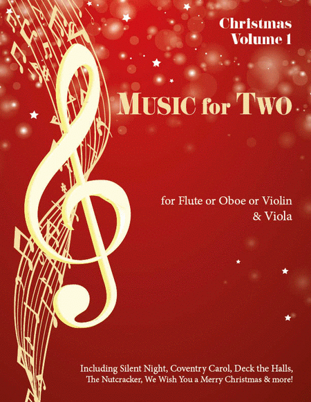 Music for Two, Christmas - Flute/Oboe/Violin and Viola
