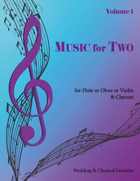 Music for Two, Volume 1 - Flute/Oboe and Clarinet