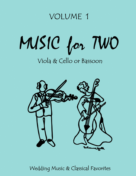 Music for Two, Volume 1 - Viola and Cello/Bassoon