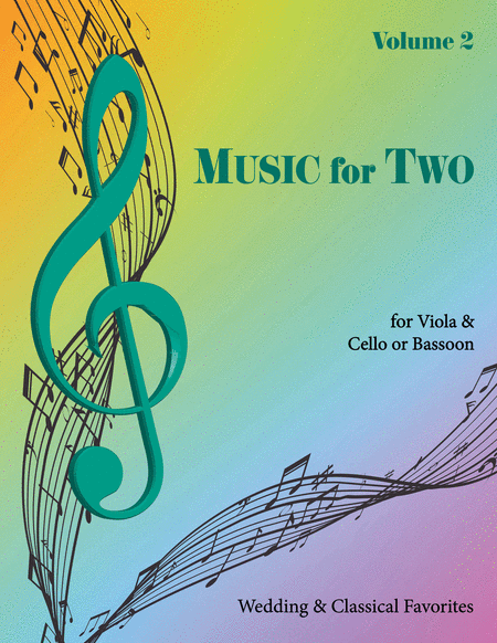 Music for Two, Volume 2 - Viola and Cello/Bassoon