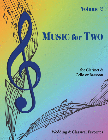 Music for Two, Volume 2 - Clarinet and Cello/Bassoon
