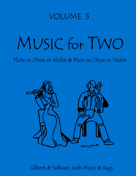 Music for Two, Volume 3 - Flute/Oboe/Violin and Flute/Oboe/Violin