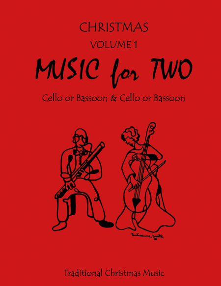 Music for Two, Tradtional Christmas Music - Cello/Bassoon and Cello/Bassoon