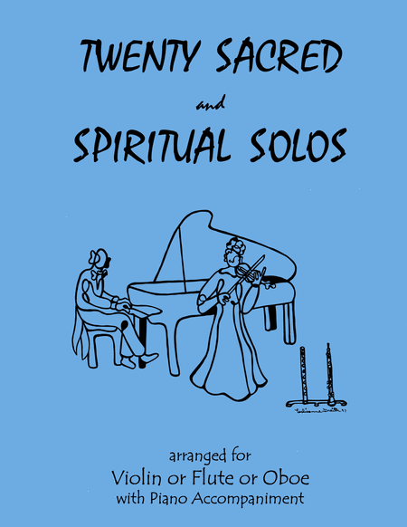 20 Sacred and Spiritual Solos for Violin/Flute/Oboe