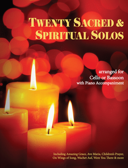 20 Sacred and Spiritual Solos for Cello/Bassoon