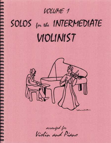 Solos for the Intermediate Violinist, Volume 1