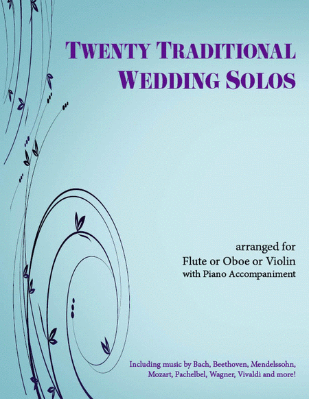 20 Traditional Wedding Solos for Violin/Flute/Oboe and Piano
