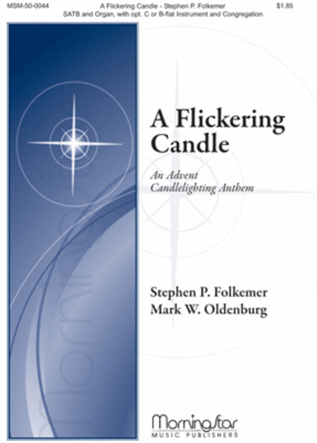 A Flickering Candle: An Advent Candlelighting Anthem