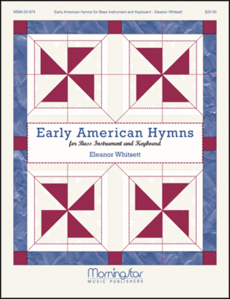 Early American Hymns for Bass Instrument and Keyboard
