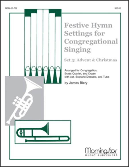Festive Hymn Settings for Congregational Singing: Set 3: Advent and Christmas