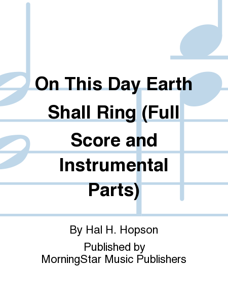 On This Day Earth Shall Ring (Full Score and Instrumental Parts)