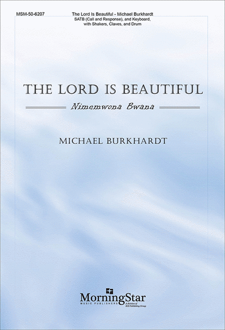 The Lord Is Beautiful