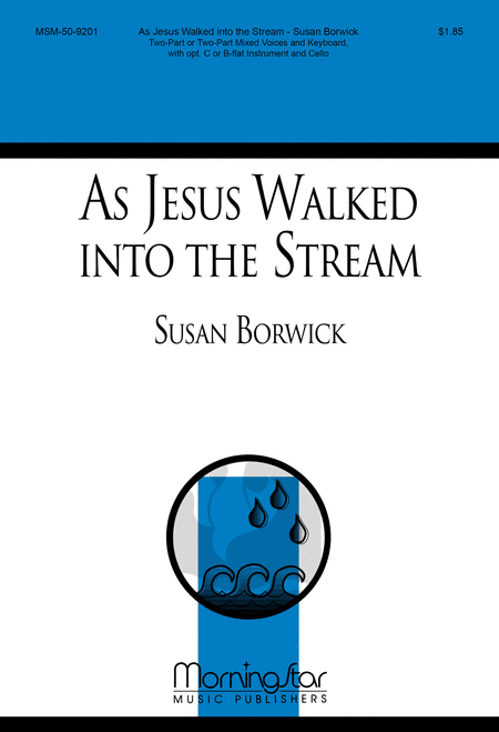 As Jesus Walked into the Stream