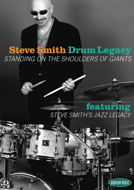 Steve Smith - Drum Legacy: Standing on the Shoulders of Giants