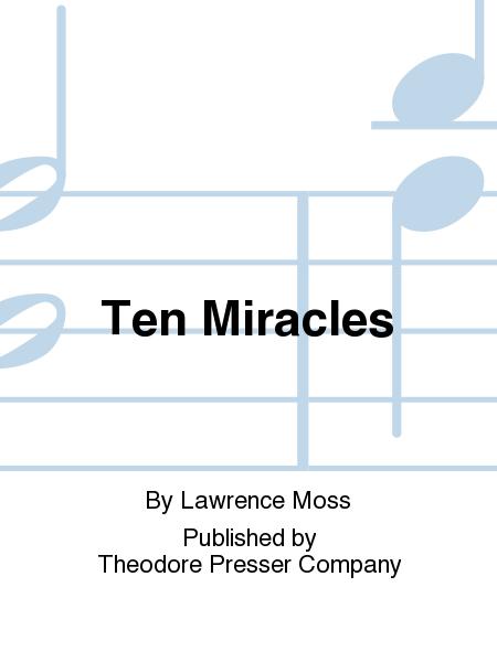 Ten Miracles