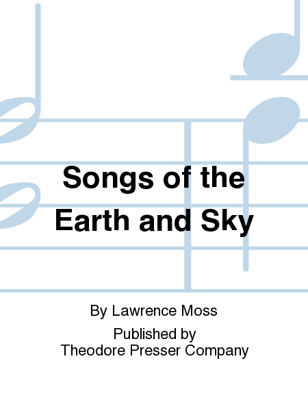 Songs of the Earth and Sky
