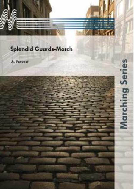 Splendid Guards-March