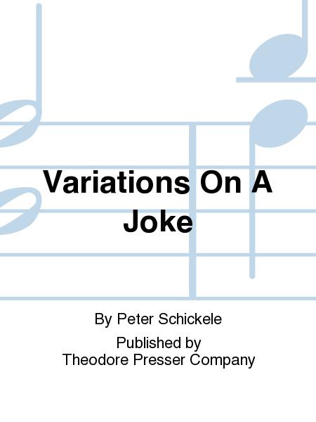 Variations On A Joke
