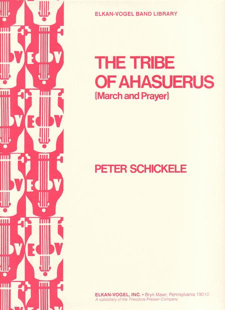 The Tribe of Ahasuerus