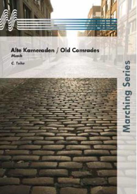 Alte Kameraden / Old Comrades