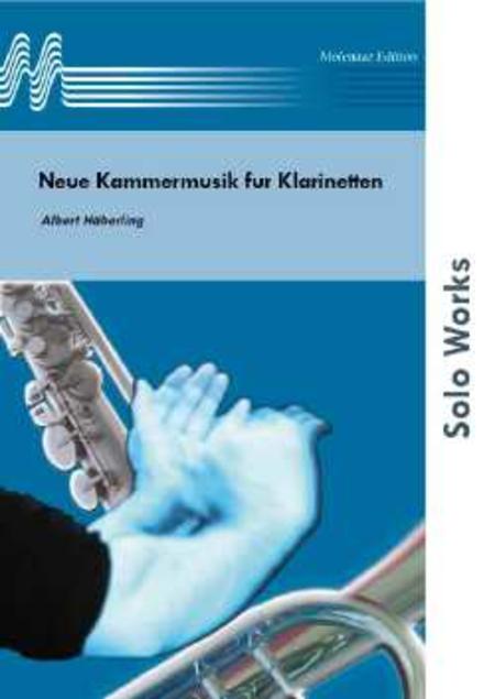 Neue Kammermusik fur Klarinetten