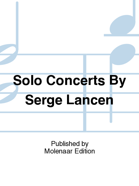 Solo Concerts By Serge Lancen