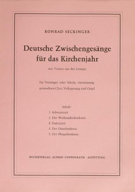 Seckinger, Deutsche Zwischengesange fur das Kirchenjahr
