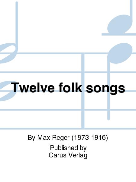 Twelve folk songs