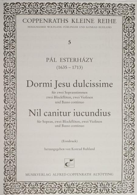 Esterhazy: Dormi Jesu dulcissime + Nil canitur iucundius