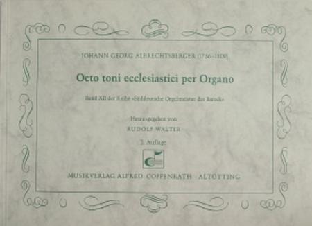 Octo toni ecclesiastici per Organo