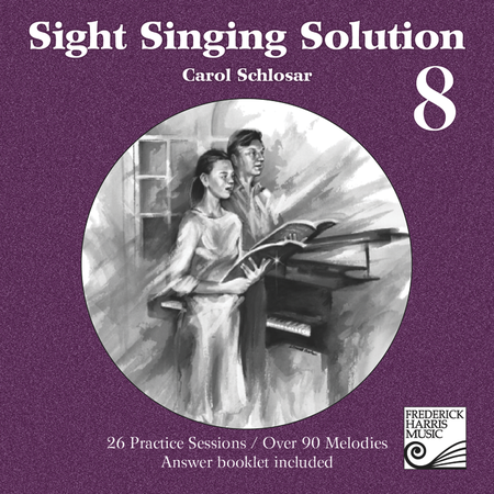 Sight Singing Solution: Level 8