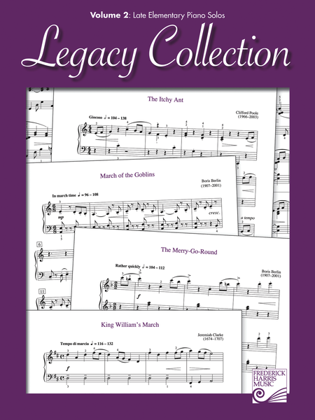 Legacy Collection: Volume 2 - Late Elementary Piano Solos