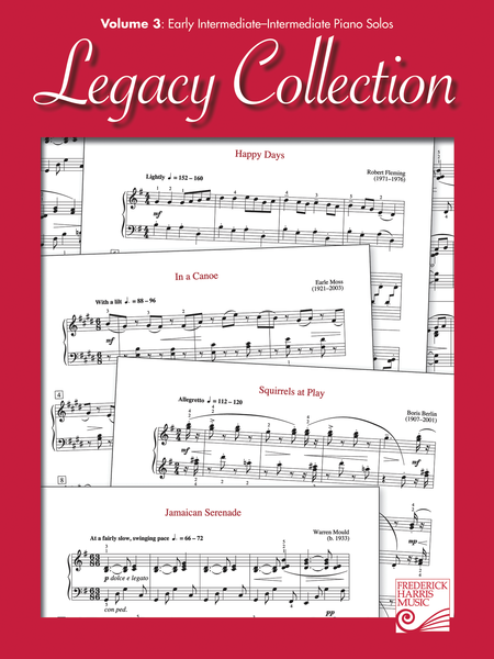 Legacy Collection: Volume 3: Early Intermediate - Intermediate Piano Solos