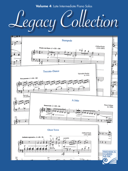 Legacy Collection: Volume 4 - Late Intermediate Piano Solos