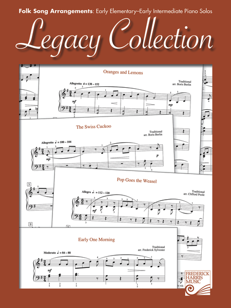 Legacy Collection: Folk Song Arrangements: Early Elementary - Early Intermediate Piano Solos
