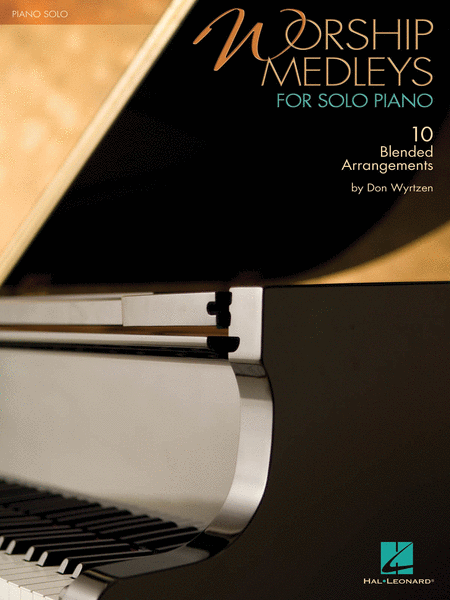 Worship Medleys for Solo Piano
