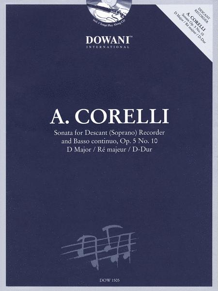Corelli: Sonata for Descant (Soprano) Recorder & Basso Continuo Op. 5, No. 10 D Major