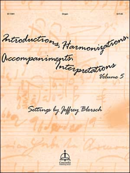 Introductions, Harmonizations, Accompaniments, Interpretations, Vol. 5