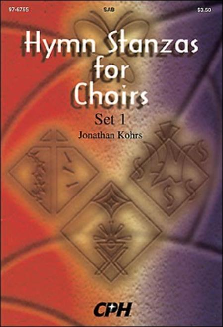Hymn Stanzas for Choirs, Set 1